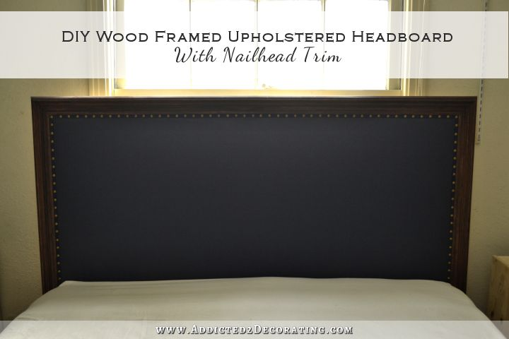 Relatively DIY Wood Framed Upholstered Headboard With Nailhead Trim  MN97